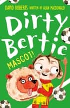 Mascot! ebook by Alan MacDonald