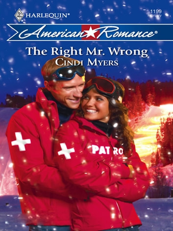 The Right Mr. Wrong ebook by Cindi Myers