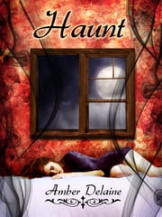 Haunt ebook by Amber Delaine
