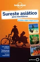 Sureste asiático para mochileros 4 ebook by China Williams, Greg Bloom, Celeste Brash,...