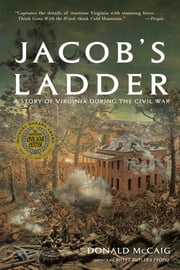 Jacob's Ladder: A Story of Virginia During the War ebook by Donald McCaig