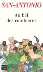 Au bal des rombières eBook by SAN-ANTONIO