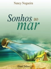 Sonhos ao Mar ebook by Nancy Nogueira