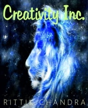 Creativity Inc. ebook by Rittik Chandra