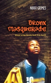 Bronx Masquerade ebook by Nikki Grimes