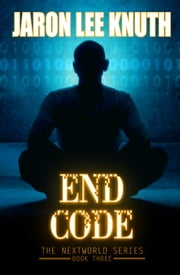 End Code ebook by Jaron Lee Knuth