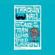 The Case of the Man who Died Laughing audiobook by Tarquin Hall