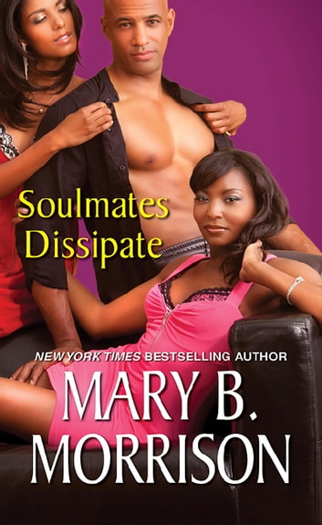Soulmates Dissipate ebook by Mary B. Morrison
