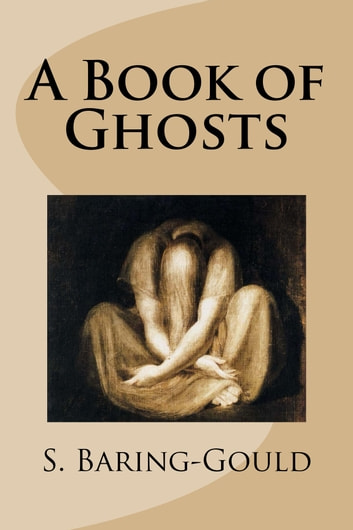 A Book of Ghosts ebook by S. Baring-Gould