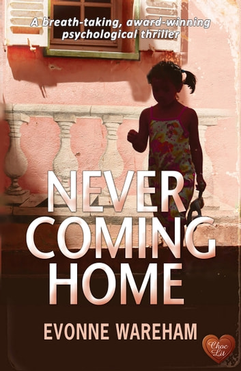 Never Coming Home ebook by Evonne Wareham