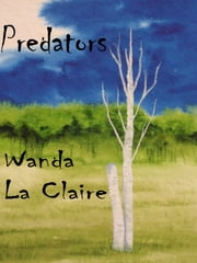 Predators ebook by Wanda La Claire