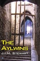 The Aylwins ebook by J.I.M. Stewart
