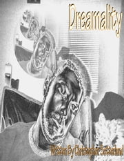 Dreamality ebook by Christopher Setterlund