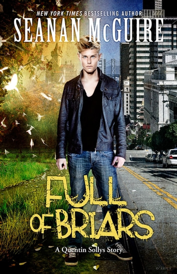 Full of Briars eBook by Seanan McGuire