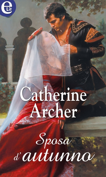 Sposa d'autunno (eLit) ebook by Catherine Archer