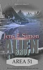 AREA 51 (Alien Brut 4) ebook by Jens Frank Simon