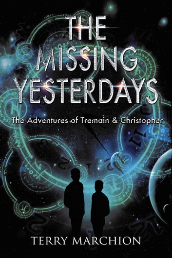 The Missing Yesterdays ebook by Terry Marchion