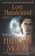 Hidden Moon ebook by Lori Handeland