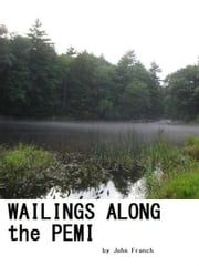 Wailings Along the Pemi ebook by J. F. French VII