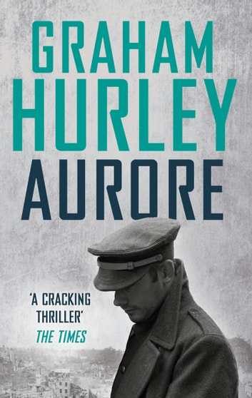Aurore ebook by Graham Hurley
