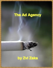 The Ad Agency ebook by Zvi Zaks