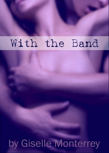 With the Band ebook by Giselle Monterrey
