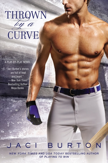 Thrown By A Curve ebook by Jaci Burton