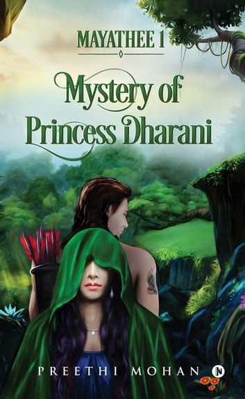 Mayathee 1 - Mystery of Princess Dharani ebook by Preethi Mohan