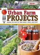 Urban Farm Projects ebook by Kelly Wood
