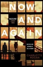 Now and Again ebook by Charlotte Rogan