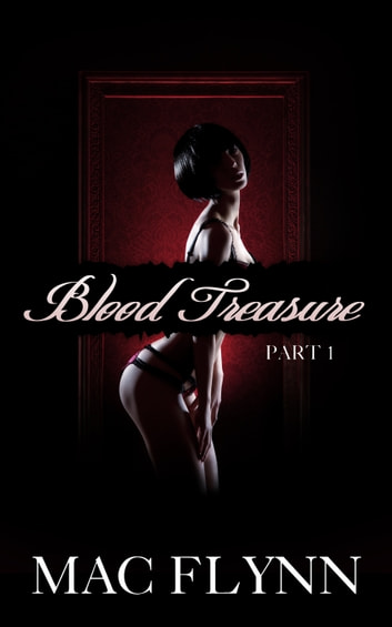 Vampire Blood Treasure #1 ebook by Mac Flynn