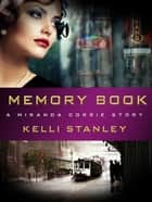 Memory Book ebook by Kelli Stanley