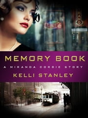 Memory Book - A Miranda Corbie Story ebook by Kelli Stanley