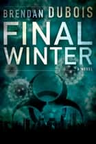 Final Winter ebook by Brendan DuBois