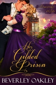 Her Gilded Prison ebook by Beverley Oakley