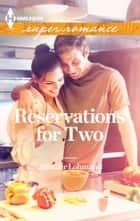 Reservations for Two ebook by Jennifer Lohmann