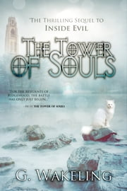 The Tower of Souls - Inside Evil - Book Two ebook by Geoffrey Wakeling