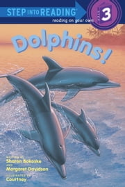 Dolphins! ebook by Sharon Bokoske