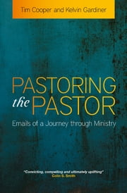 Pastoring the Pastor ebook by Tim Cooper