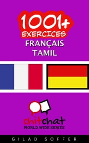 1001+ exercices Français - Tamil ebook by Kobo.Web.Store.Products.Fields.ContributorFieldViewModel