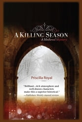 A Killing Season - A Medieval Mystery ebook by Priscilla Royal