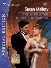 The Sheik & the Princess in Waiting ebook by Susan Mallery