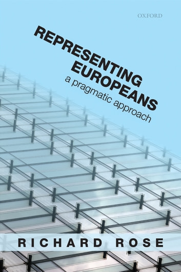 Representing Europeans - A Pragmatic Approach ebook by Richard Rose