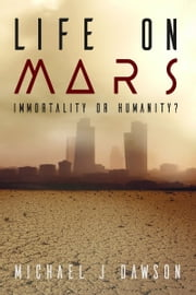 Life on Mars ebook by Michael J Dawson