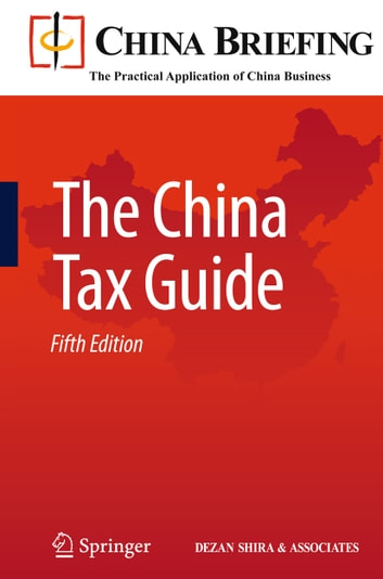 The China Tax Guide ebook by