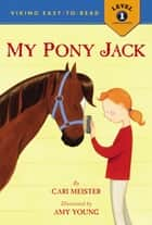 My Pony Jack ebook by Cari Meister, Amy Young