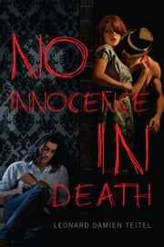 No Innocence In Death ebook by Leonard Damien Teitel