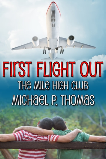 First Flight Out ebook by Michael P. Thomas