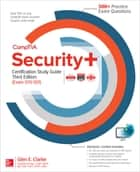 CompTIA Security+ Certification Study Guide, Third Edition (Exam SY0-501) ebook by Glen E. Clarke