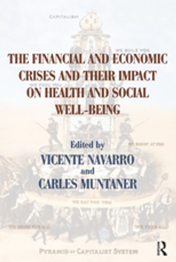 The financial and economic crises and their impact on health and the financial and economic crises and their impact on health and social well being ebook fandeluxe Gallery